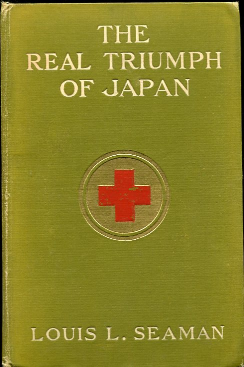 Image for The Real Triumph of Japan. The Conquest of the Silent Foe Gift inscription from author
