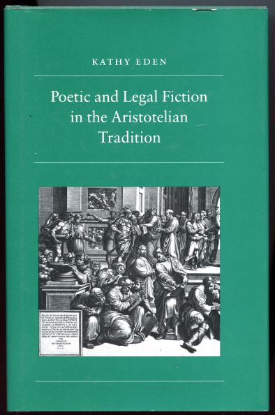 Image for Poetic and Legal Fiction in the Aristotelian Tradition