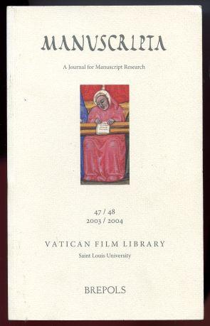 Manuscripta. A Journal for Manuscript Research 47/48 2003/2004