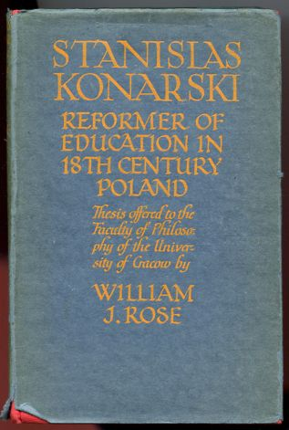 Image for Stanislas Konarski. Reformer of Education in XVIIIth Century Poland.