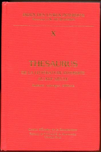Thesaurus de la Litterature Interdite au XVIe Siecle