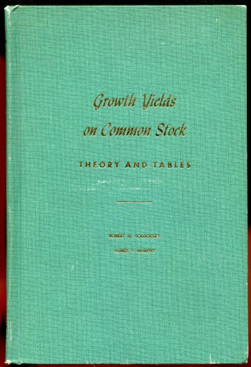 Image for Growth Yields on Common Stock -- Theory and Tables