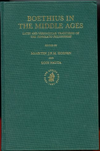 Image for Boethius in the Middle Ages: Latin and Vernacular Traditions of the Consolatio Philosophiae