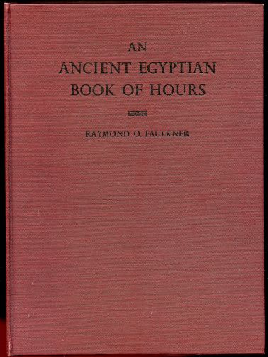 Image for An Ancient Egyptian Book of Hours (Pap. Brit. Mus. 10569)