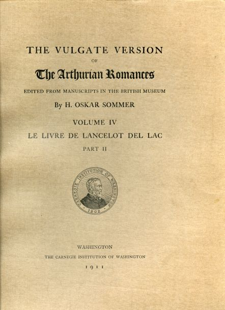 Image for The Vulgate Version of The Arthurian Romances edited from Manuscripts in the British Museum. Volume IV. Le Livre de Lancelot del Lac Part  II
