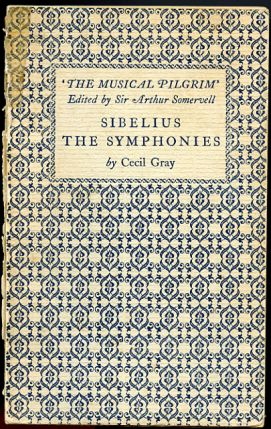 Image for Sibelius The Symphonies.  The Musical Pilgrim