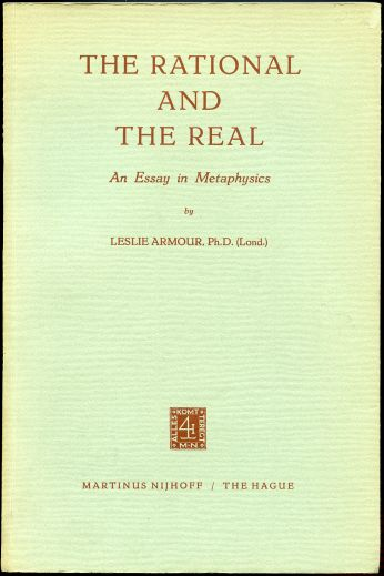 Image for The Rational and the Real. An Essay in Metaphysics