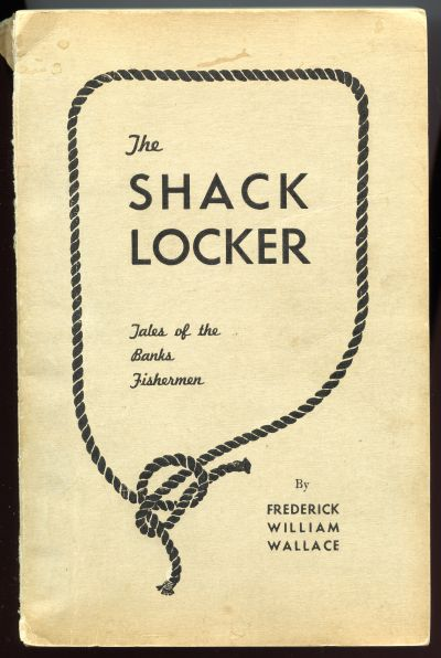 Image for The Shack Locker. Yarns of the Deep Sea Fishing Fleets