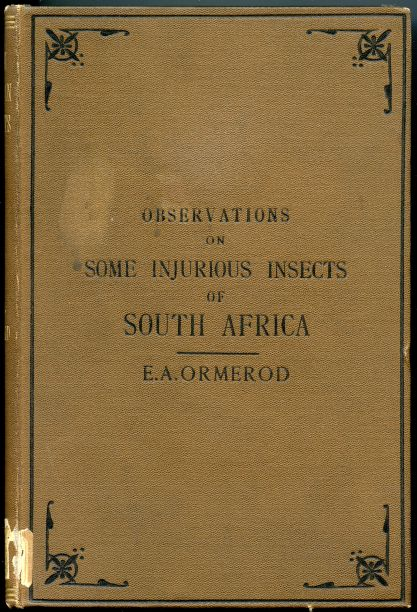 Image for Notes and Descriptions of a Few Injurious Farm & Fruit Insects of South Africa with Descriptions and Identifications of the Insects