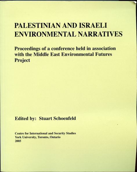 Image for Palestinian and Israeli Environmental Narratives : Proceedings of a Conference Held in Association with the Middle East Environmental Futures Project