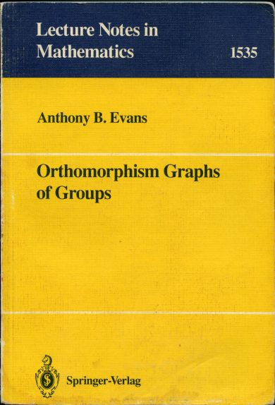 Image for Orthomorphism Graphs of Groups. Lecture Notes in Mathematics 1535