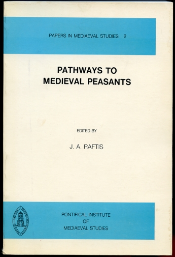 Image for Pathways to Medieval Peasants. Papers in mediaeval Studies 2