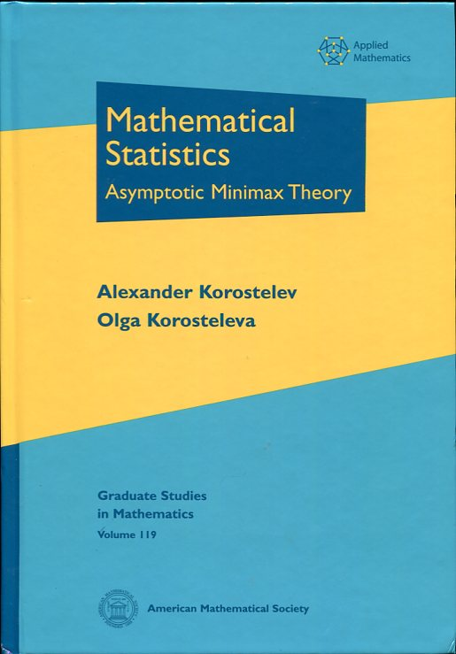 Image for Mathematical Statistics Asymptotic Minimax Theory