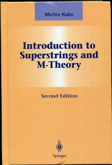 Image for Introduction to Superstrings and M-Theory