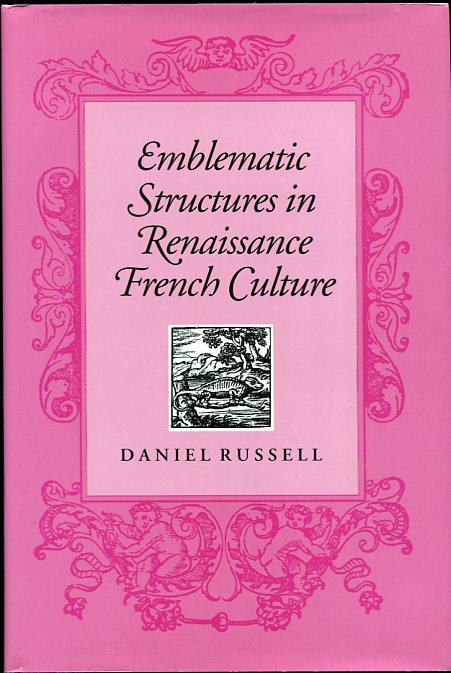 Image for Emblematic Structures in Renaissance French Culture