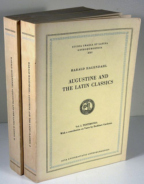 Image for AUGUSTINE and the LATIN CLASSICS. Vol. I and II Testimonia; Augustine's Attitude