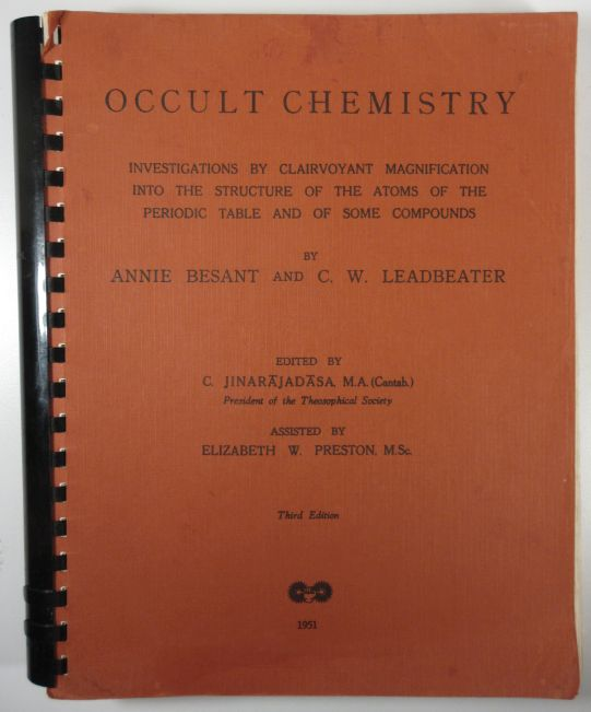 Image for Occult Chemistry Investigations by Clairvoyant Magnification Into the Structure of the Atoms of the Periodic Table and of Some Compounds