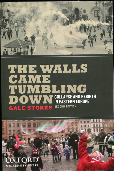 Image for The Walls Came Tumbling Down Collapse and Rebirth in Eastern Europe