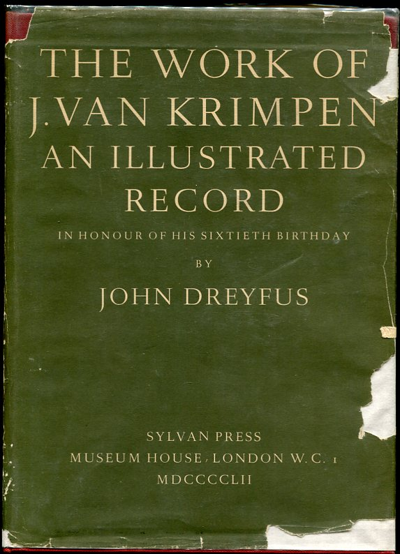 Image for The Work of Jan Van Krimpen a Record in Honour of His Sixtieth Birthday Illustrated by Reproductions of Drawings, Specimen of Type, Lettering and Bookwork