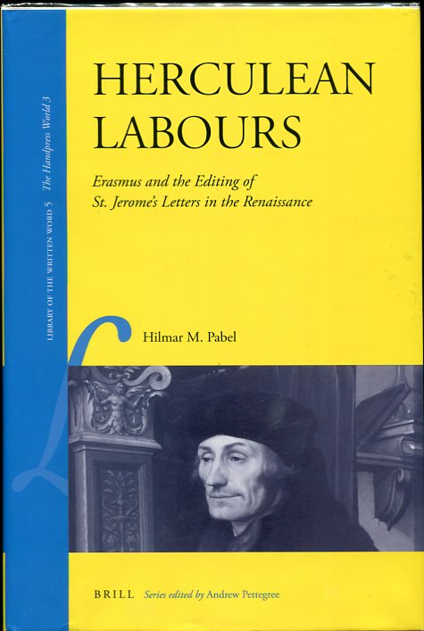 Image for Herculean Labours Erasmus and the Editing of St. Jerome's Letters in the Renaissance