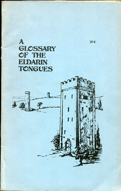 Image for A Glossary of the Eldarin Tongues