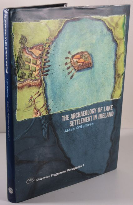 Image for The Archaeology of Lake Settlement in Ireland