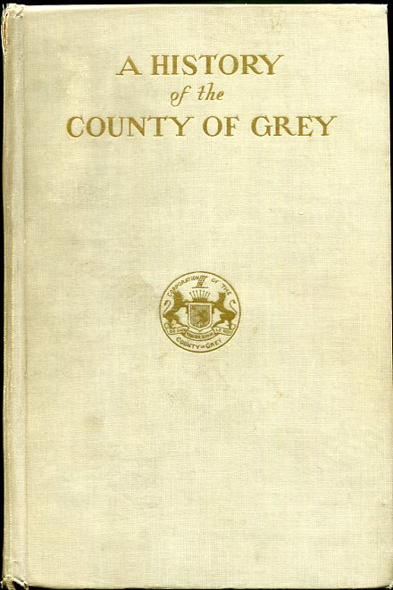 Image for A History of the County of Grey
