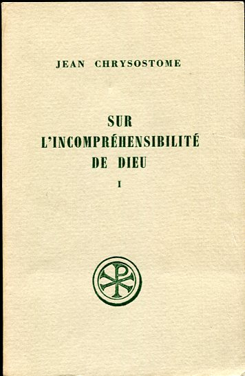 Image for Sur L'Incomprehensibilite De Dieu. Tome I (Homelies I-V)  2nd Edition