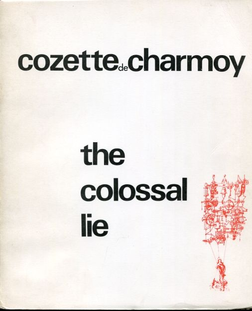 Image for The Colossal Lie (Signed by Charmoy)  Collection Ou N. 4