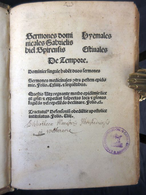 Image for Sermones Domincales, Hyemales, Estivales, De Tempore and Sermones Gabrielis Biel Spirensis D[E] Festivitatibus Cristi With Plague Sermons. 1510