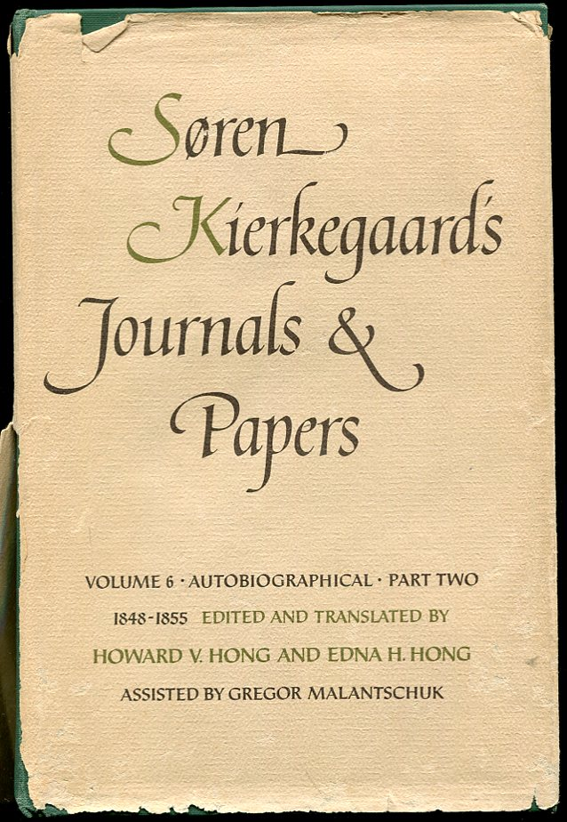 Image for Soren Kierkegaard's Journals and Papers, Vol. 6: Autobiographical, Part 2: 1848-1855