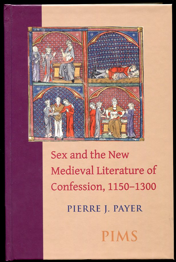 Image for Sex and the New Medieval Literature of Confession, 1150-1300