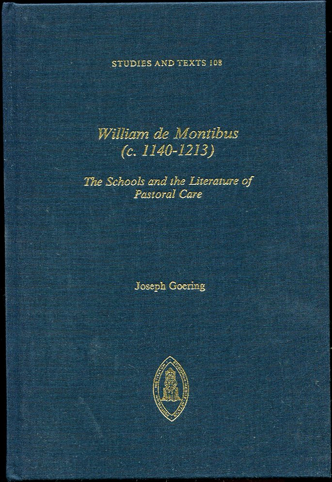 Image for William De Montibus  (C.1140-1213) the Schools and the Literature of Pastoral Care
