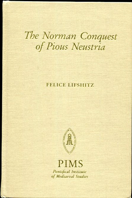 Image for Norman Conquest of Pious Neustria Historiographic Discourse and Saintly Relics 684-1090