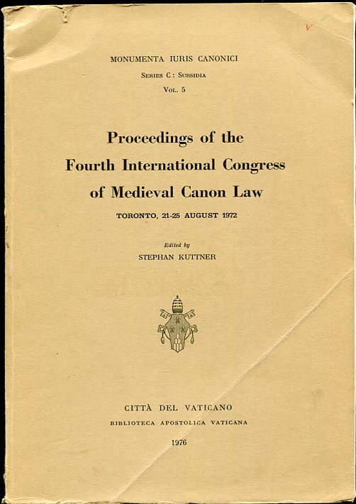 Image for Proceedings of the Fourth International Congress of Medieval Canon Law Toronto, 21-25 August 1972