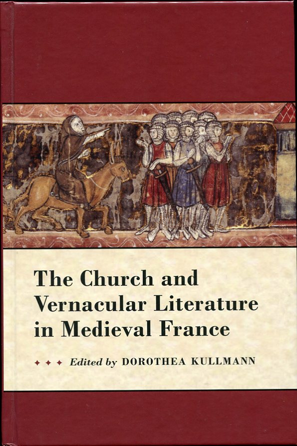 Image for The Church and Vernacular Literature in Medieval France