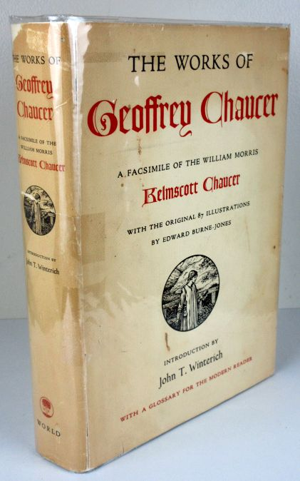 Image for The Works of Geoffrey Chaucer. a Facsimile of the William Morris Kelmscott Chaucer With the Original 87 Illustrations by Edward Burne-Jones