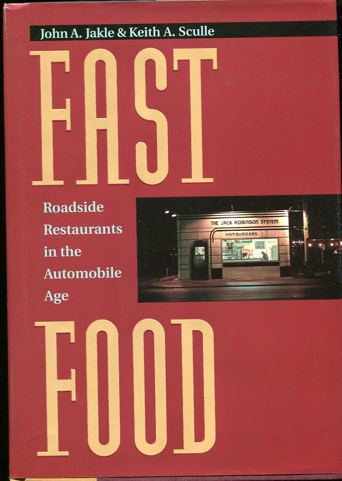 Image for Fast Food Roadside Restaurants in the Automobile Age