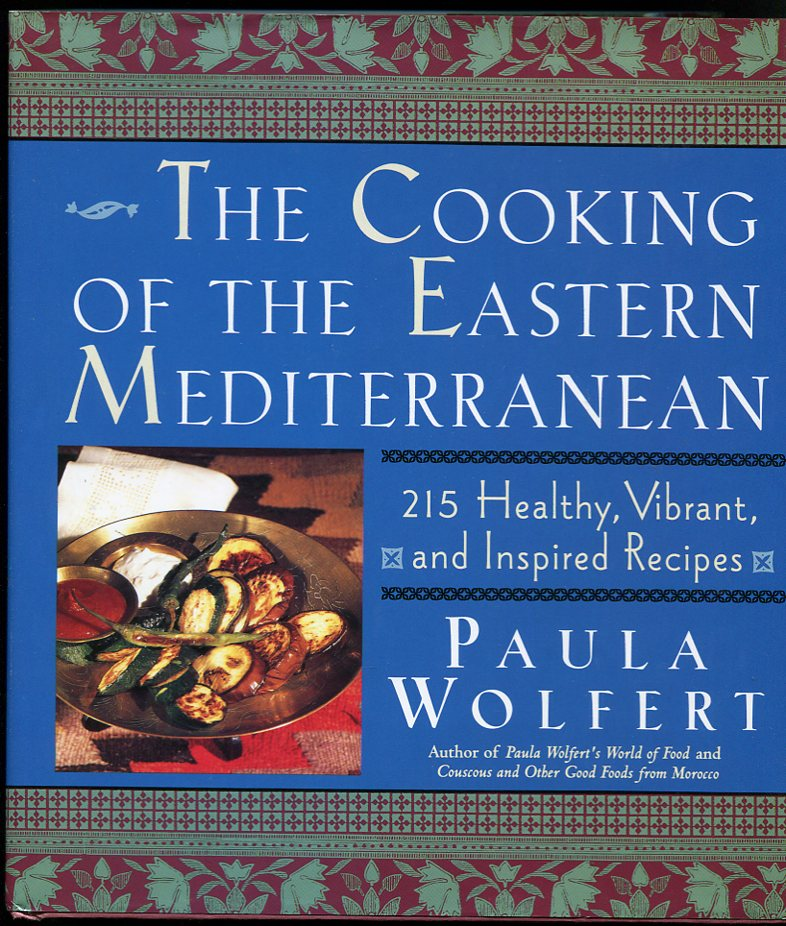 Image for The Cooking of the Eastern Mediterranean 215 Healthy, Vibrant, and Inspired Recipes