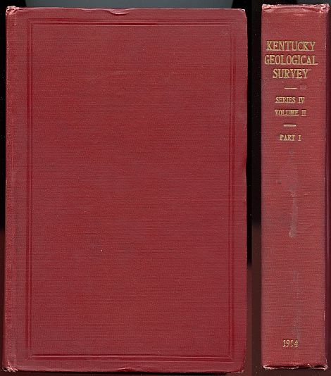 Image for Kentucky Geological Survey. Fourth Series. Volume Two. Part One