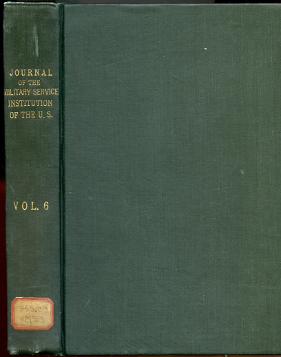 Image for Journal of the Military Service Institution of the United States. Volume Six. VI