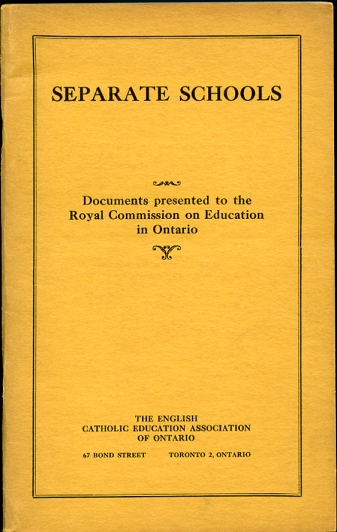 Image for Separate Schools. Documents Presented to the Royal Commission on Education in Ontario