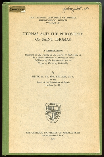 Image for Utopias and the Philosophy of Saint Thomas A Dissertation