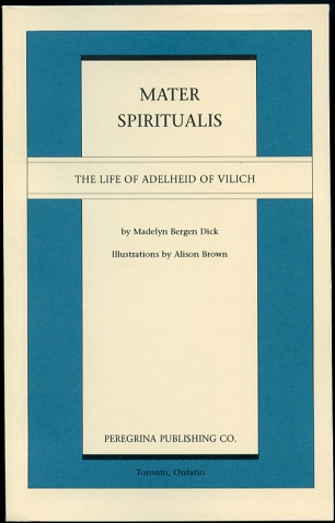 Image for Mater Spiritualis The Life of Adelheid of Vilich