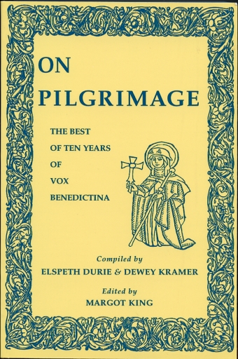 Image for On Pilgrimage The Best Ten Years of Vox Benedictina