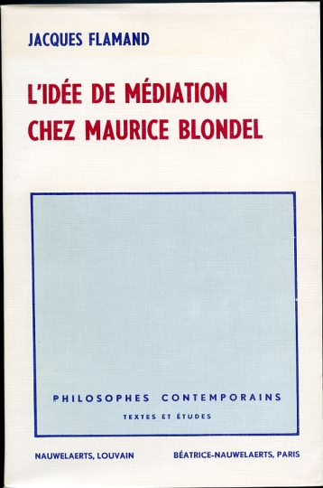 Image for L'Idee De Mediation Chez Maurice Blondel