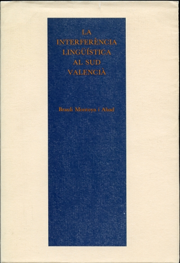 Image for La interferencia linguistica al Sud Valencia   (Catalan Edition)