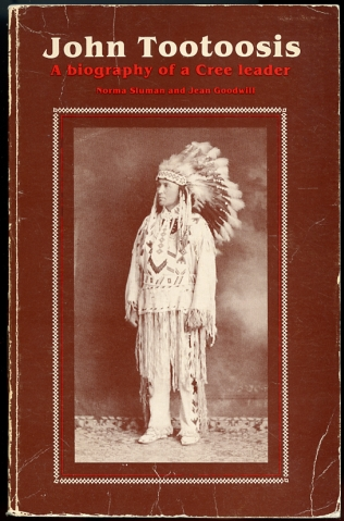 Image for John Tootoosis  Biography of a Cree leader