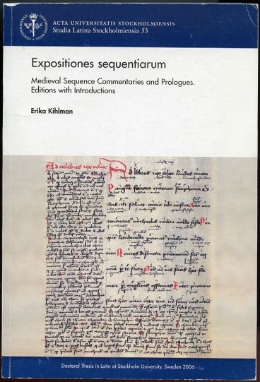 Image for Expositiones Sequentiarum  Medieval Sequence Commentaries & Prologues. Editions With Introductions   (Latin Edition)