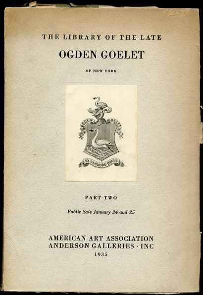 Image for The Library of the Late Ogden Goelet of New York Part Two To be Dispersed At Public Sale by Order of His Son Robert Goelet